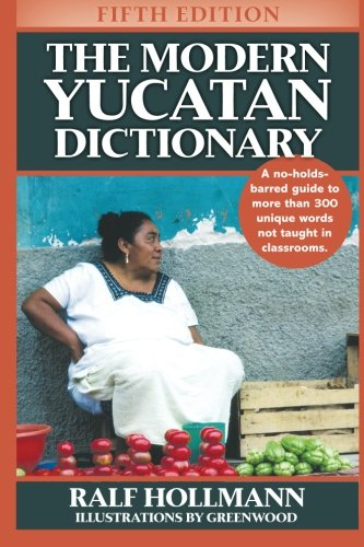 Download The Modern Yucatan Dictionary 0988433753