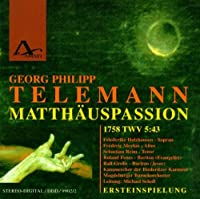 Telemann : St Matthew Passion