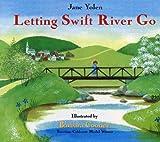 Letting Swift River Go
