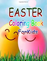 Easter Coloring Book for Kids: Easter Coloring Book for Ages 4-8, 8-12