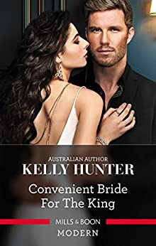 Convenient Bride For The King (Claimed by a King) by [Hunter, Kelly]