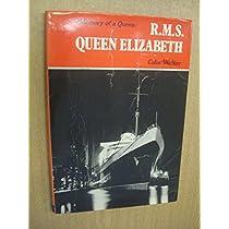"""Memory of a Queen: R.M.S. """"Queen Elizabeth"""""""