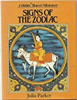 Signs of the Zodiac (A Webb & Bower miniature)