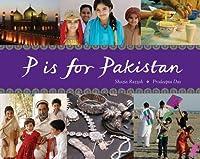 P is for Pakistan (World Alphabets)