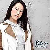 Quick City / Rico