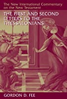 The First and Second Letters to the Thessalonians (The New International Commentary on the New Testament) by Gordon D. Fee(2009-07-10)