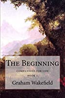 The Beginning (Companions for Life)