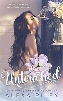 Untouched by [Riley, Alexa]