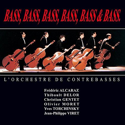 ベース、ベース、ベース、ベース、ベース & ベース ! (BASS, BASS, BASS, BASS, BASS & BASS. / L'Orchestre de Contrebasses) [2LP] [Limited Edition] [日本語帯・解説付] [Analog]