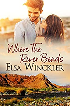 Where the River Bends by [Winckler, Elsa ]