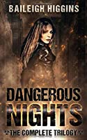 Dangerous Nights: The Complete Trilogy