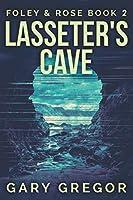 Lasseter's Cave: Large Print Edition (Foley & Rose)