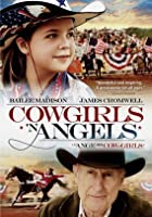 Cowgirls 'N Angels 2012 DVD Bailee Madison and James Cromwell