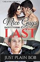 Nice Guys Don't Finish Last: Cheating Erotica