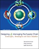 Designing and Managing the Supply Chain 3e with Student CD (The Mcgraw-hill/Irwin Series in Operations and Decision Sciences)