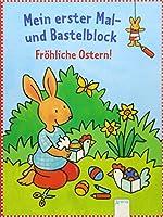 Froehliche Ostern!: Mein erster Mal- und Bastelblock