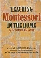 Teaching Montessori in the Home [並行輸入品]