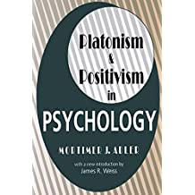 Platonism and Positivism in Psychology