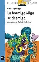 La hormiga Miga se desmiga/ The Ant Miga Crumbles (El Barco De Vapor)