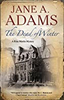 Dead of Winter (A Rina Martin Mystery)
