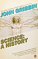 Science: A History by John Gribbin(2010-06-01)