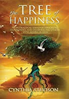 The Tree of Happiness: Seven Practical Steps for Education, Empowering, and Encouraging Others with Mental Illness (1st Edition)