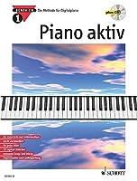 Piano aktiv 1. Mit CD: Die Methode fuer Digitalpiano