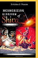 Mesmerizing: Kingdom of Shiva Series-3