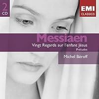 Messiaen: Vingt Regards sur lEnfant-J?sus; Pr?ludes (2007-04-10)