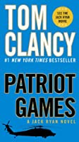 Patriot Games (Jack Ryan Novel)
