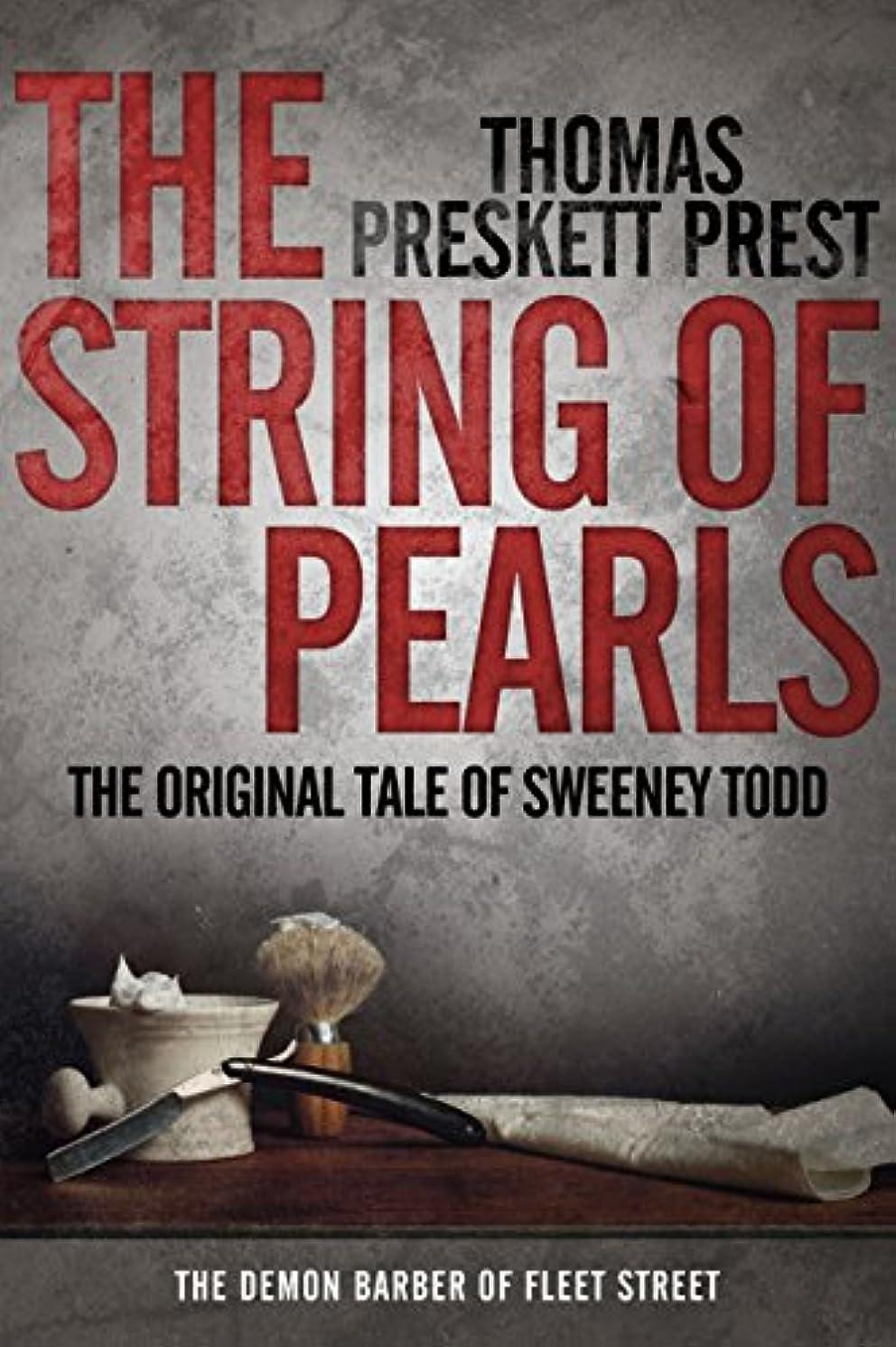 ローン郵便番号ページェントThe String of Pearls: The Original Tale of Sweeney Todd, the Demon Barber of Fleet Street (English Edition)