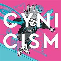 CYNICISM[初回限定盤]