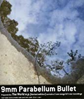 World Ep by 9mm Parabellum Bullet (2007-05-16)