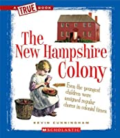 The New Hampshire Colony (True Books) [並行輸入品]
