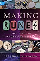 Making Runes: Divination and Fortune Telling