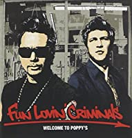Welcome to Poppy's by Fun Lovin Criminals