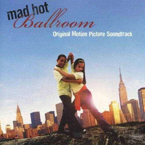 Mad Hot Ballroom (Original Mot...