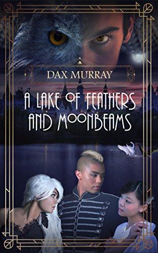 A Lake of Feathers and Moonbeams (English Edition)