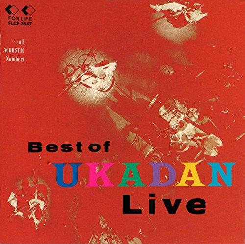 BEST OF UKADAN LIVE