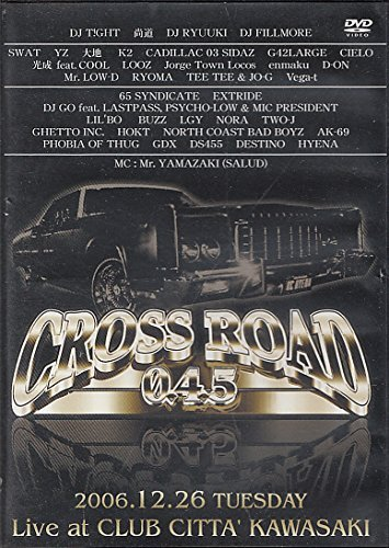 CROSSROAD 045-Live at KAWASAKI CLUB CITTA'2006.12.26 [DVD]