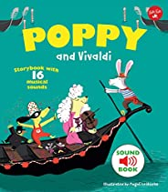 Poppy and Vivaldi: With 16 musical sounds!
