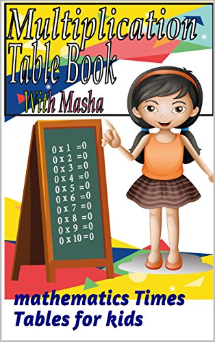 multiplication Table Book With Masha: mathematics Times Tables for kids (English Edition)