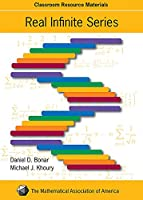 Real Infinite Series (Mathematical Association of America Textbooks)