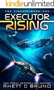Executor Rising: A Space Opera Series (The Circuit Saga Book 1) (English Edition)