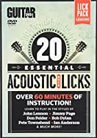 20 Essential Acoustic Rock Licks: Learn to Play in the Styles of John Lennon, Jimmy Page, Don Felder, Bob Dylan, Pete Townshend, Ian Anderson, & Much More! [DVD]