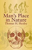 Man's Place in Nature (Dover Books on Biology)