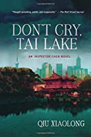 DON'T CRY TAI LAKE (Inspector Chen)