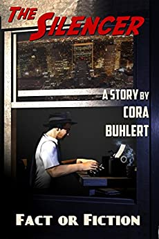 Fact or Fiction (The Silencer Book 7) by [Buhlert, Cora]