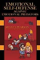 Emotional Self-Defense Against Emotional Predators