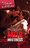 Mob Mistress (Silhouette Intimate Moments)